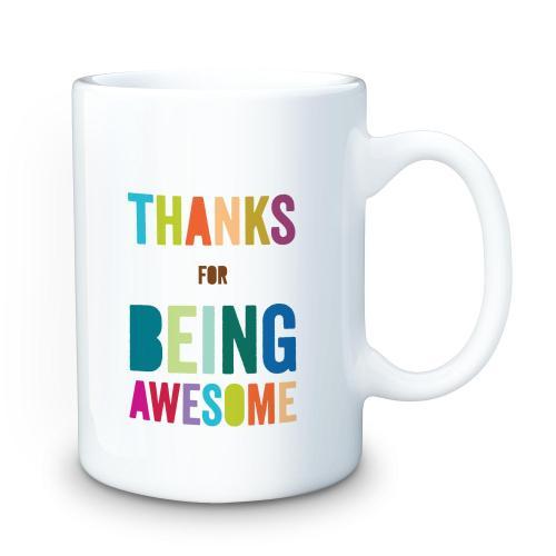 Thanks For Being Awesome 15oz Ceramic Mug