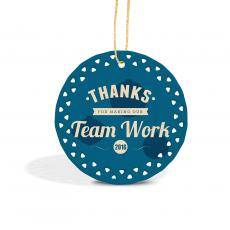 Holiday Themed Gifts - Thanks for Making Our Team Work Lace Ceramic Ornament