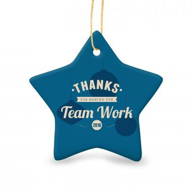 Thanks for Making Our Team Work Star Ceramic Ornament
