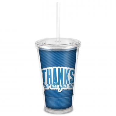 Thanks for All You Do Acrylic Straw Tumbler