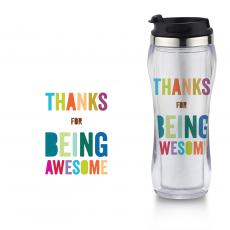 Acrylic Tumblers - Thanks for Being Awesome Flip Top Travel Mug