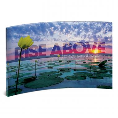 Rise Above Curved Desktop Acrylic