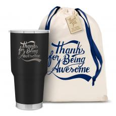 Personalized - The Big Joe - Thanks for Being Awesome 30oz. Stainless Steel Tumbler