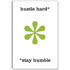 Newest Additions - Hustle Hard Inspirational Art