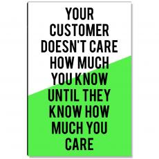 Workplace Wisdom - How Much You Care Inspirational Art