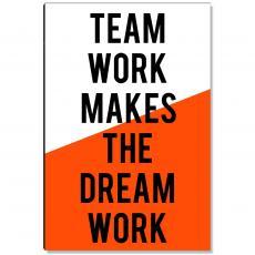 Workplace Wisdom - Teamwork Dream Work Inspirational Art