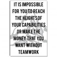 Workplace Wisdom - Without Teamwork Inspirational Art