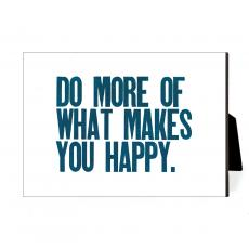 New Products - Do More Happy Desktop Print