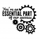 You're an Essential Part