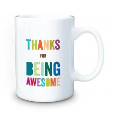 Thank You Gifts - Thanks For Being Awesome 15oz Ceramic Mug