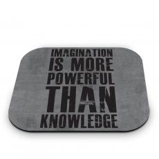Imagination Is More Mouse Pad