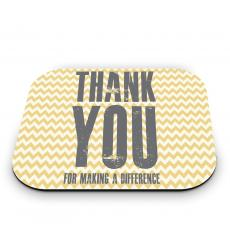 New Themes - Thank You For Making A Difference Mouse Pad