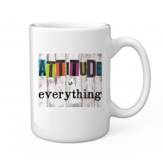Ceramic Mugs - Attitude Is Everything 15oz Ceramic Mug