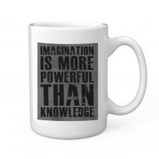 Imagination Is More 15oz Ceramic Mug