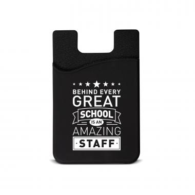 Behind Every Great School Silicone Mobile Wallet