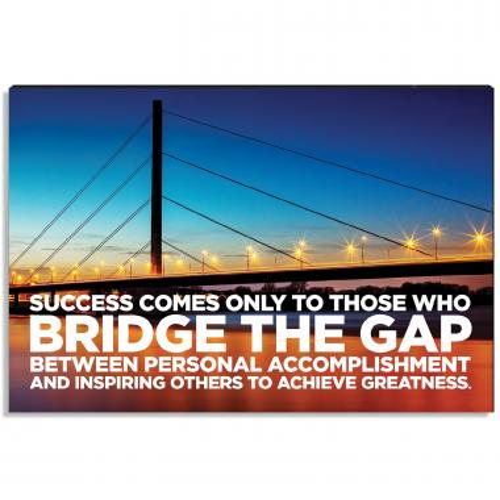 Bridge the Gap Inspirational Art