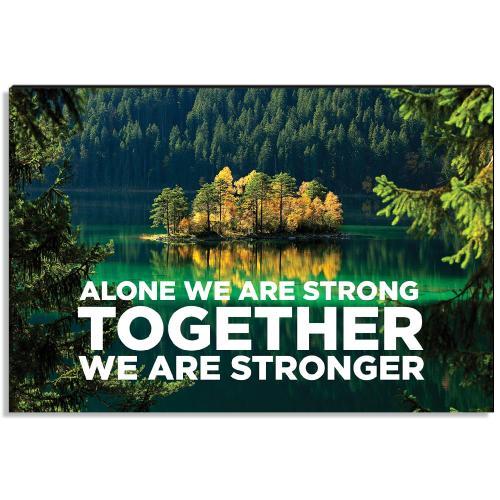Stronger Together Inspirational Art