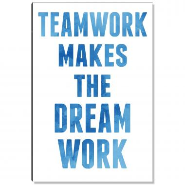Teamwork Dream Work Inspirational Art