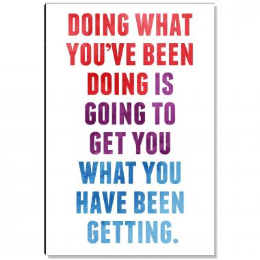 What You've Been Doing Inspirational Art