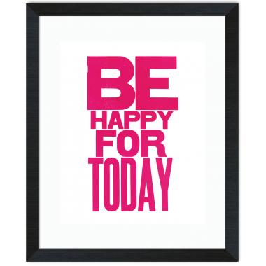 Be Happy Inspirational Art
