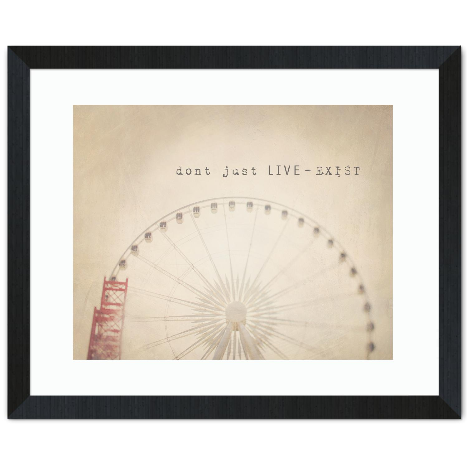 Don't Just Live Inspirational Art