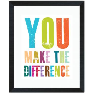 You Make A Difference Inspirational Art