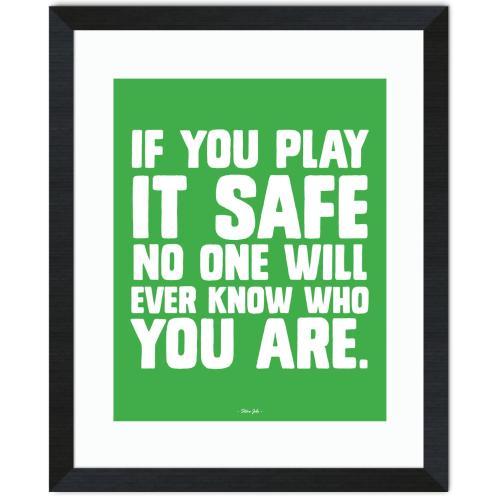 Play It Safe Inspirational Art