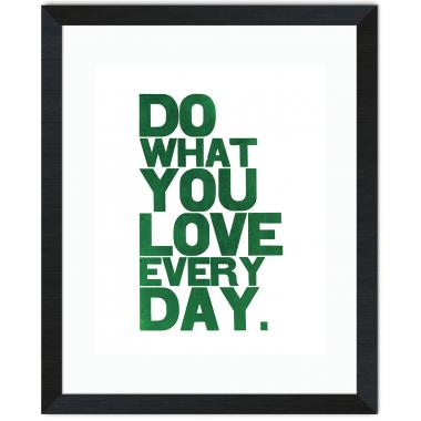Do What You Love Inspirational Art