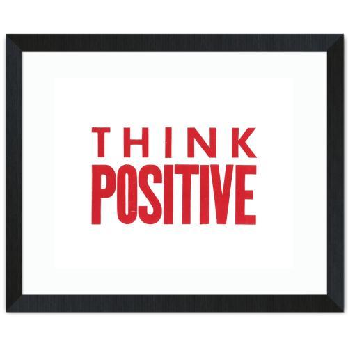 Think Positive Inspirational Art