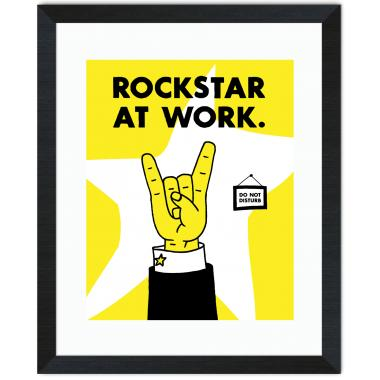 Rockstar At Work Inspirational Art