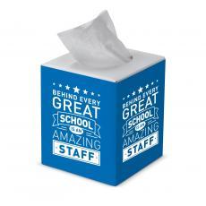 Staff Appreciation - Behind Every Great School Cube Tissue Box