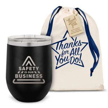 Safety is Our Business Stainless Steel Stemless Wine Glass