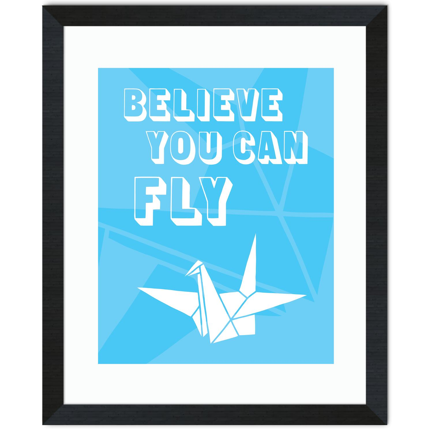 Believe You Can Fly Inspirational Art