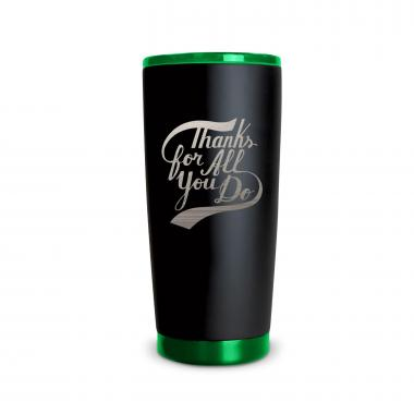The Matte Joe - Thanks for All You Do 20oz. Stainless Steel Tumbler