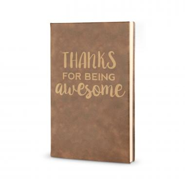 Thanks for Being Awesome - Vegan Leather Journal