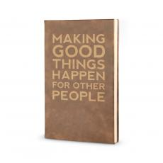 Making a Difference - Good Things Happen - Vegan Leather Journal