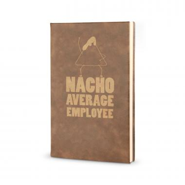 Nacho Average Employee - Vegan Leather Journal
