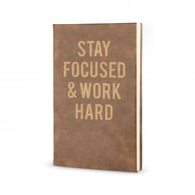 Stay Focused. Work Hard. - Vegan Leather Journal