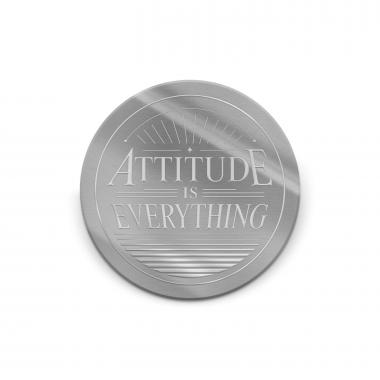 Attitude is Everything Traditional Medallion