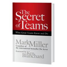 Closeout and Sale Center - The Secret of Teams: What Great Teams Know and Do Book