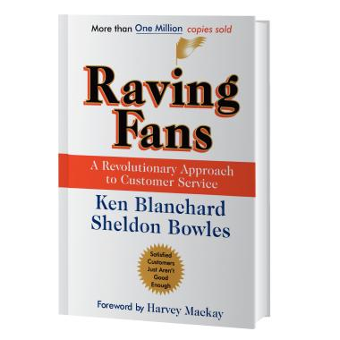Raving Fans: A Revolutionary Approach To Customer Service Book