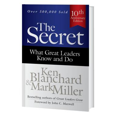 The Secret: What Great Leaders Know and Do Book