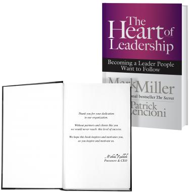 The Heart of Leadership: Becoming a Leader People Want to Follow Book