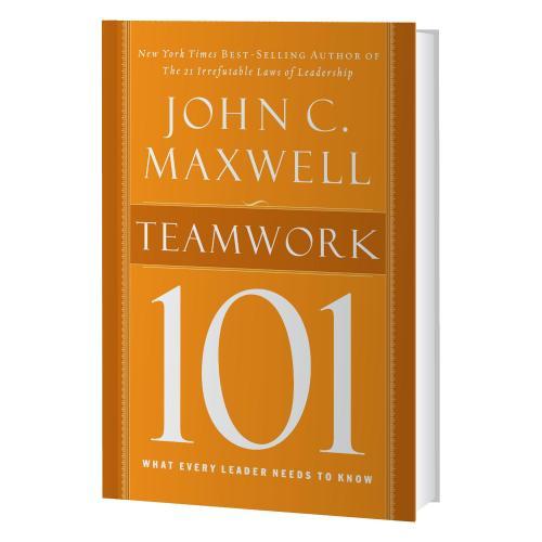 Teamwork 101 by John Maxwell