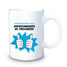 Ceramic Mugs - Awesomeness in Progress 15oz Ceramic Mug