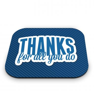 Thanks for All You Do Mouse Pad