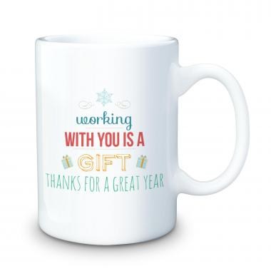 Working With You is a Gift 15oz Ceramic Mug
