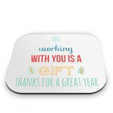 Desk Accessories - Working With You is a Gift Mouse Pad