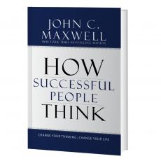 Inspirational Gift Books - How Successful People Think: Change Your Thinking, Change Your Life