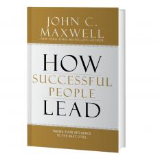 Inspirational Gift Books - How Successful People Lead: Taking Your Influence to the Next Level
